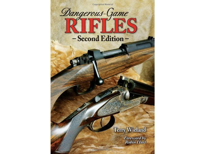Dangerous-Game Rifle, Second Edition, by Terry Weiland