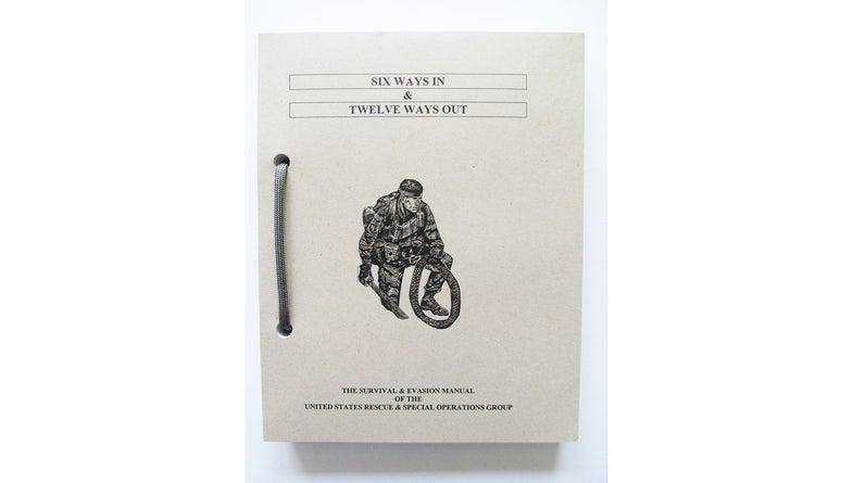 Six Ways In & Twelve Ways Out, pamphlet, prepper