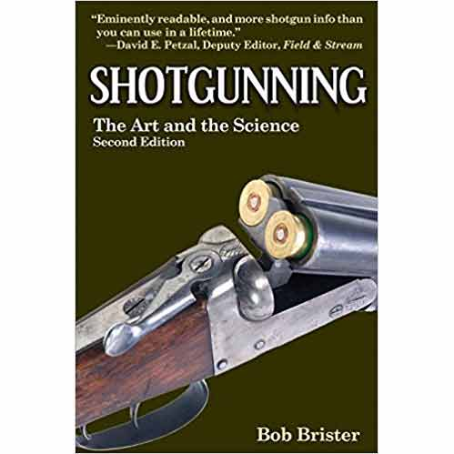 shotgunning art science book bob brister