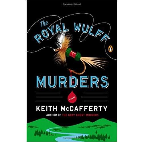 royal wulff murders keith mcafferty