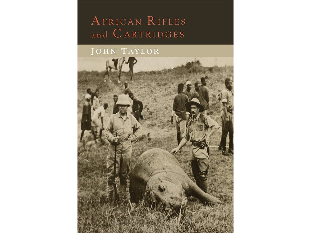 African Rifles and Cartridges, by John Taylor