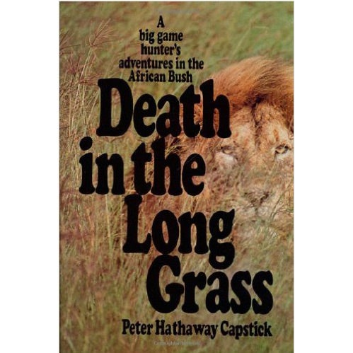 death long grass big game book peter capstick
