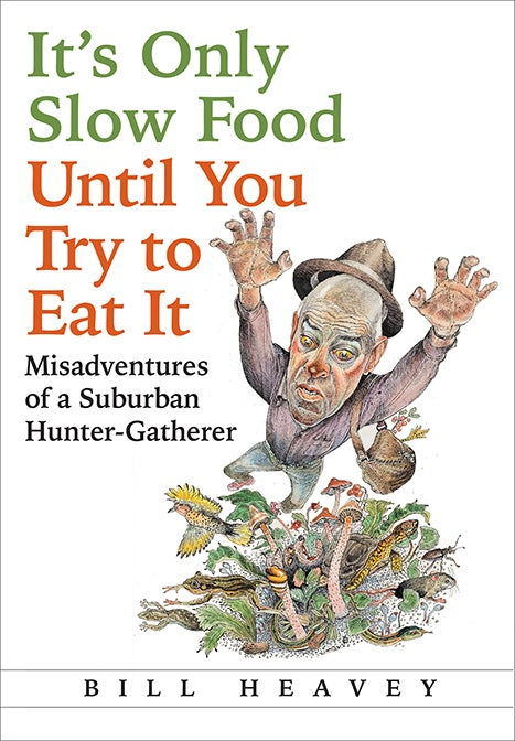 Excerpt From Bill Heavey's Latest Book on Eating What He Finds, Catches, and Kills