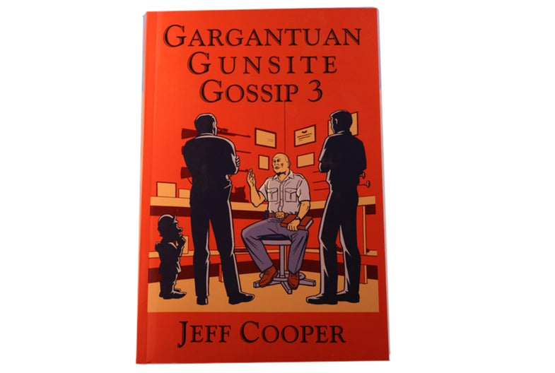 Good Read: Gargantuan Gunsite Gossip Volume 3