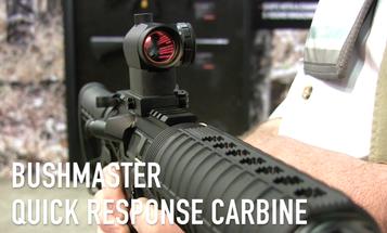 Video: Bushmaster Quick Response Carbine