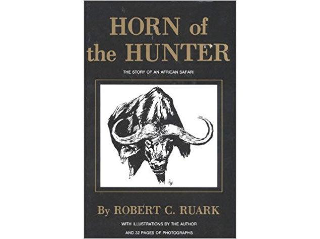 Horn of the Hunter, by Robert Ruark