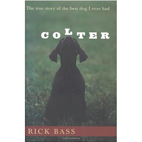 colter book rick bass
