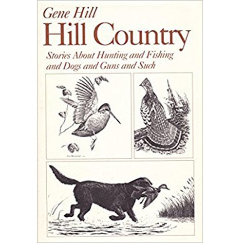 hill country book gene hill