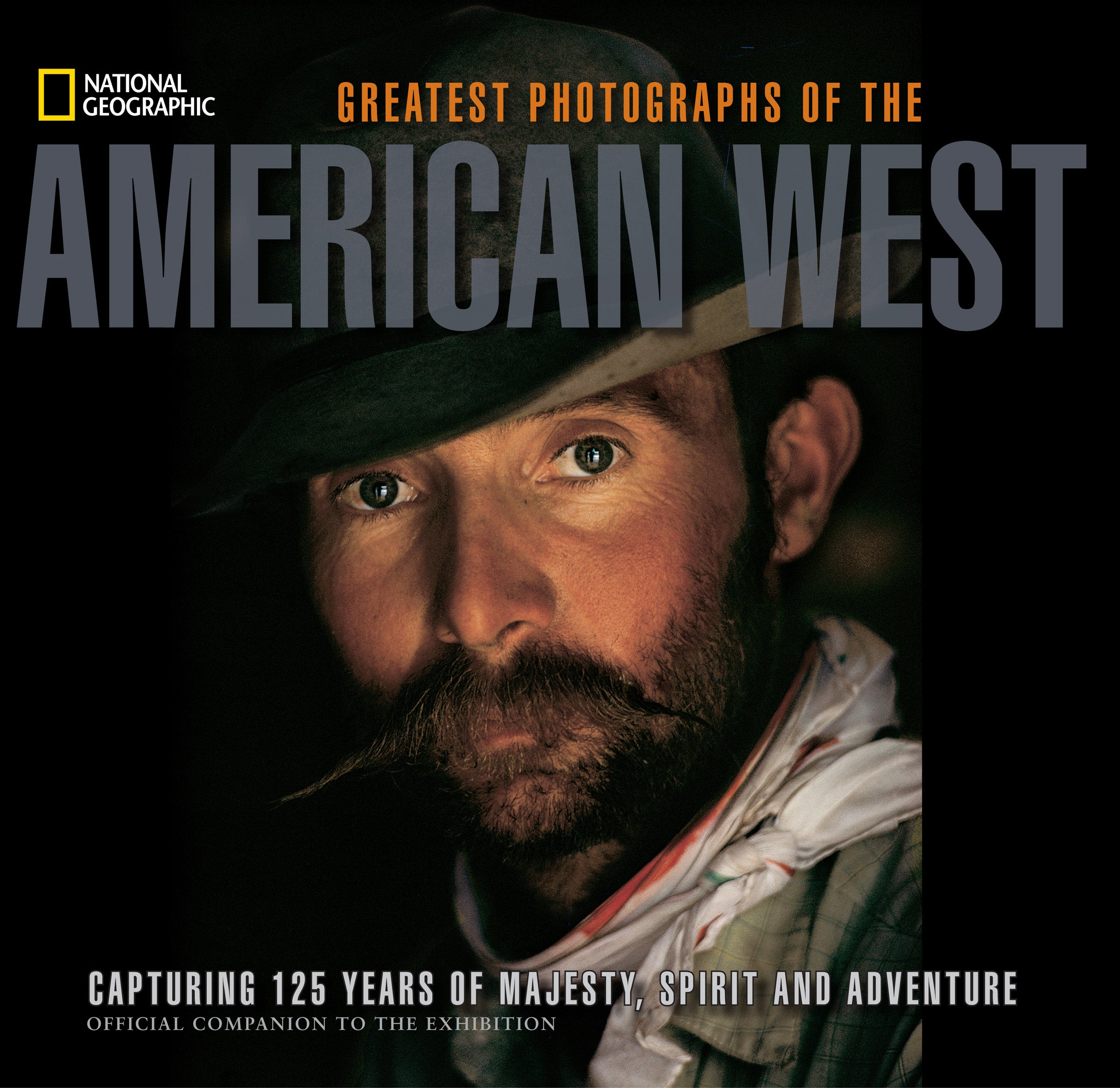 Exclusive Preview: National Geographic's Greatest Photographs of the American West