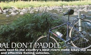 Pedal, Don't Paddle