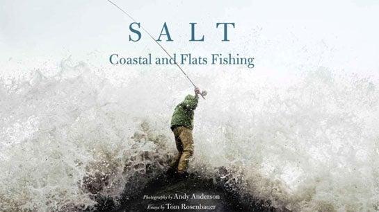 Book Recommendation: 'SALT: Coastal and Flats Fishing'
