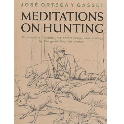 meditations hunting book jose ortega gasset