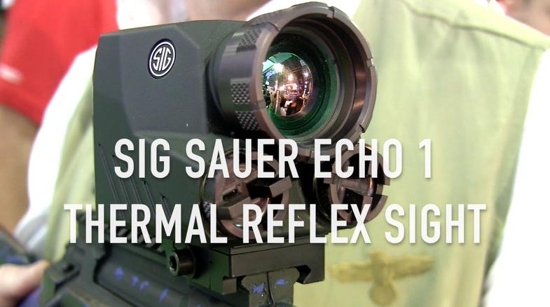 Video: Sig Sauer Echo 1 Thermal Reflex Sight