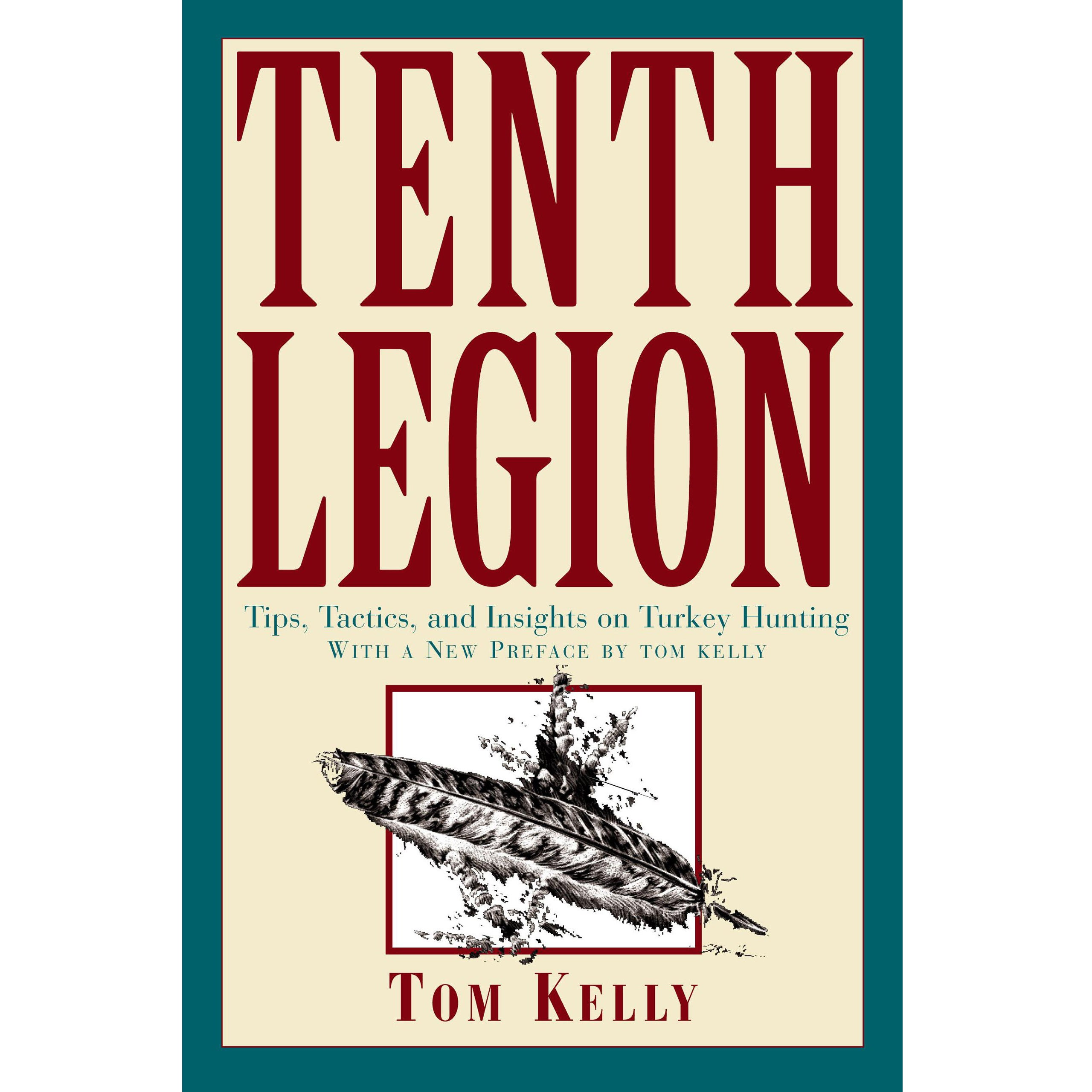 tenth legion book tom kelly