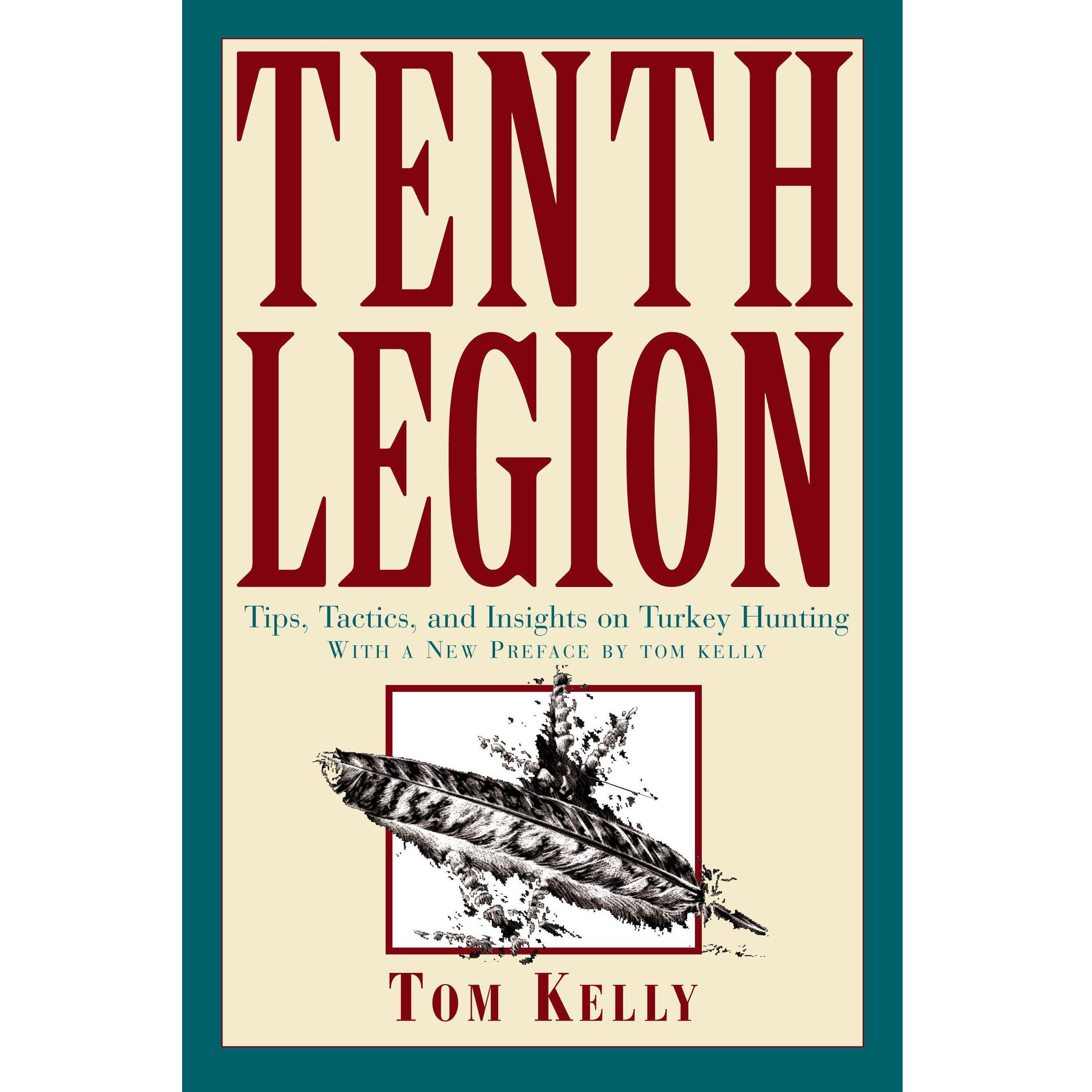 tenth legion book tom kelly