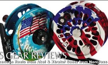 Gear Reviews: All-American Reels, Xtratuf Neoprene Boots