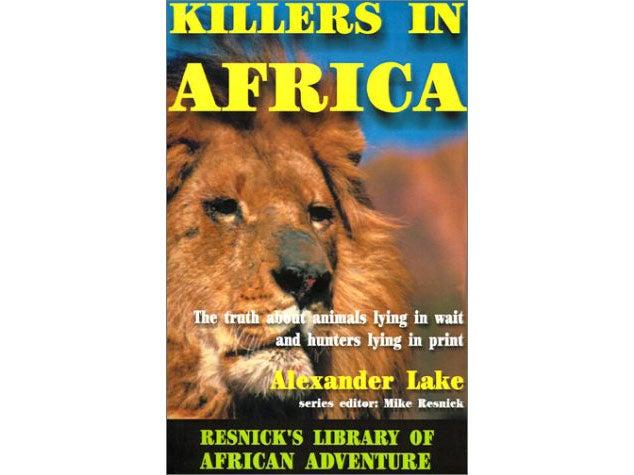 Killers in Africa, by Alexander Lake