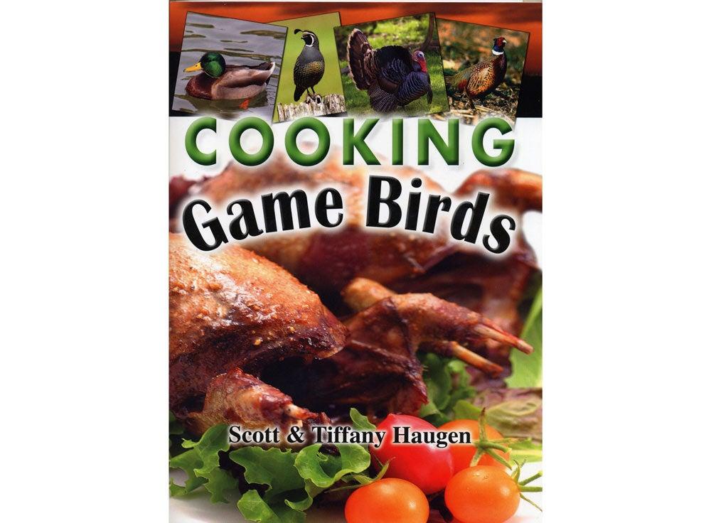 Cooking Game Birds* Cookbook