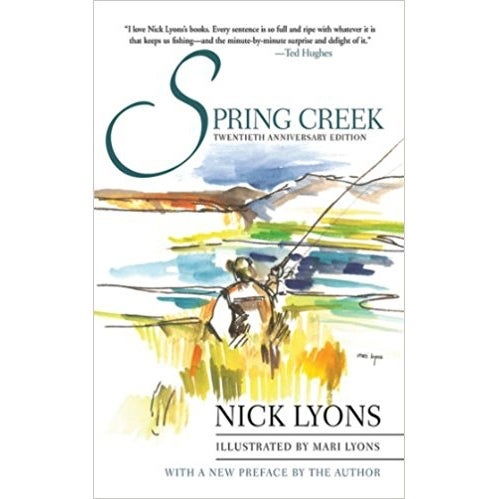 spring creek fishing book nick lyons