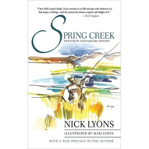 spring creek fishing book nick lyons