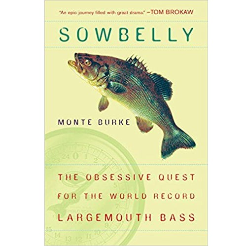 sowbelly bass fishing book monte burke