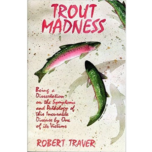 trout madness fishing book robert traver