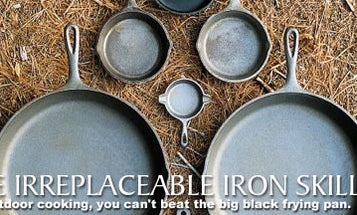 The Irreplaceable Iron Skillet
