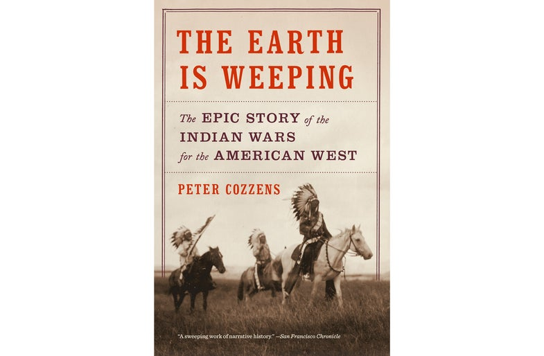 Peter Cozzens, The Earth Is Weeping, book review