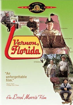 A Cure for Cabin Fever: Vernon, Florida, the Movie