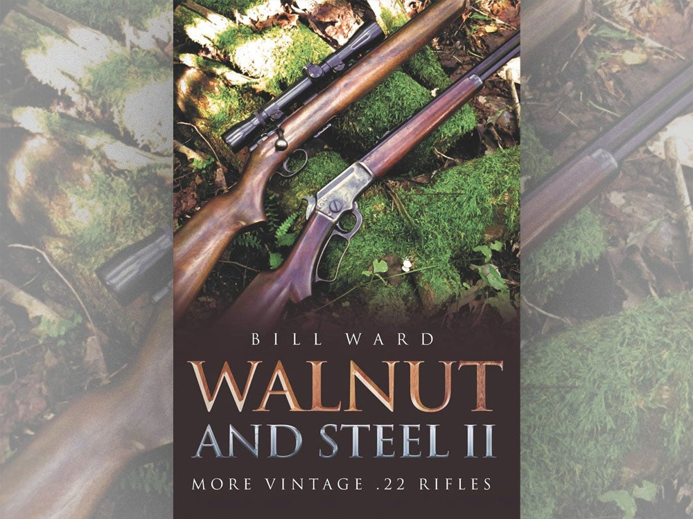 Book Review: Walnut and Steel II; More Vintage .22 Rifles