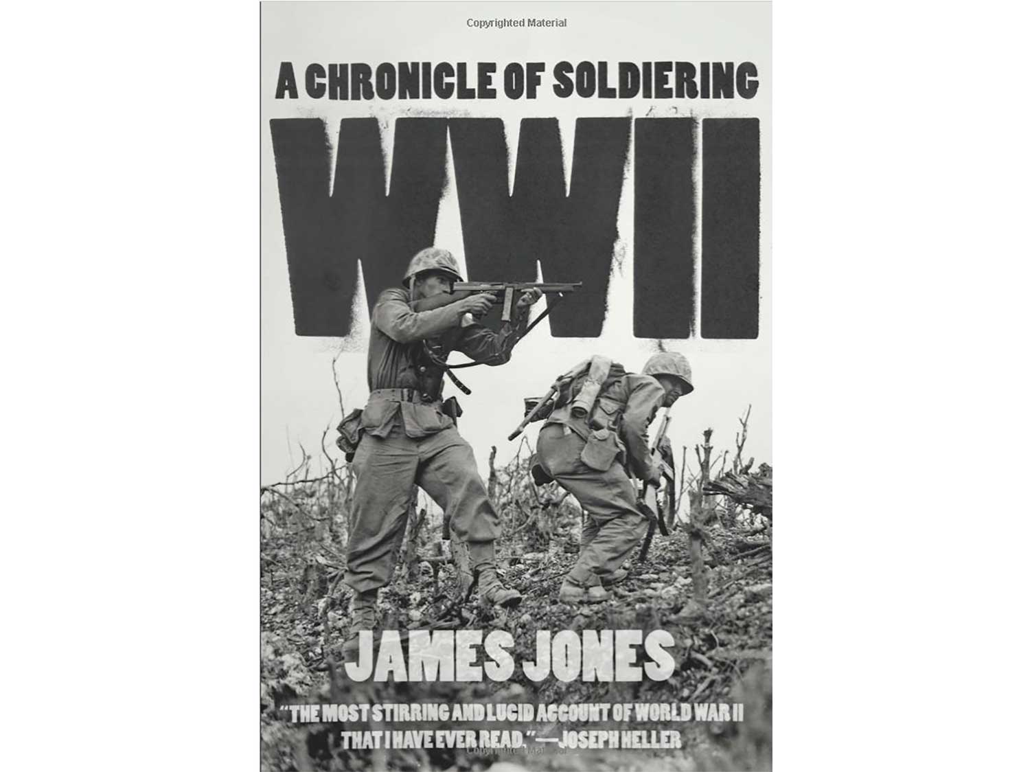 WWII, a Chronicle of Soldering by James Jones