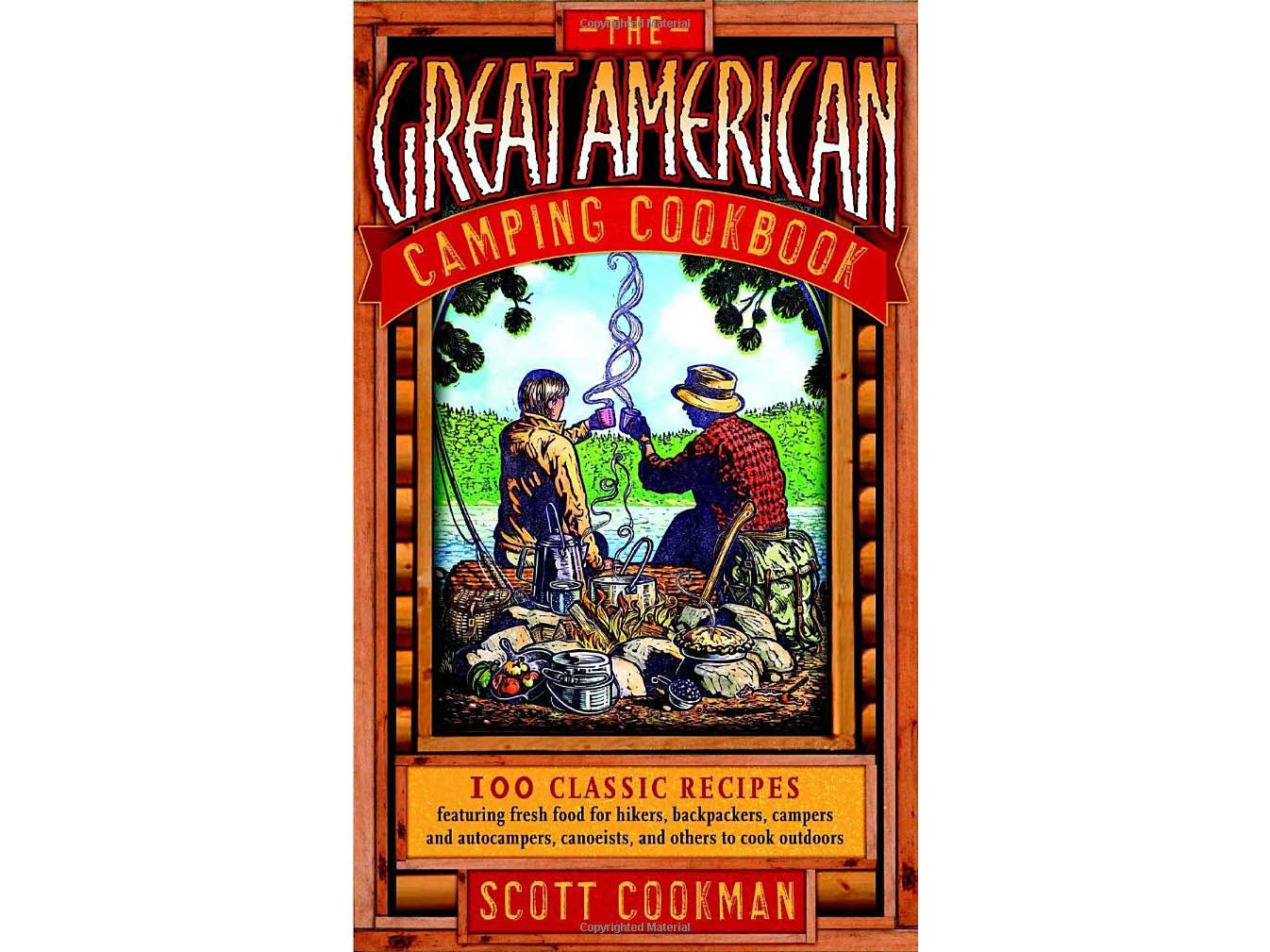 The Great American Camping Cookbook by Scott Cookman
