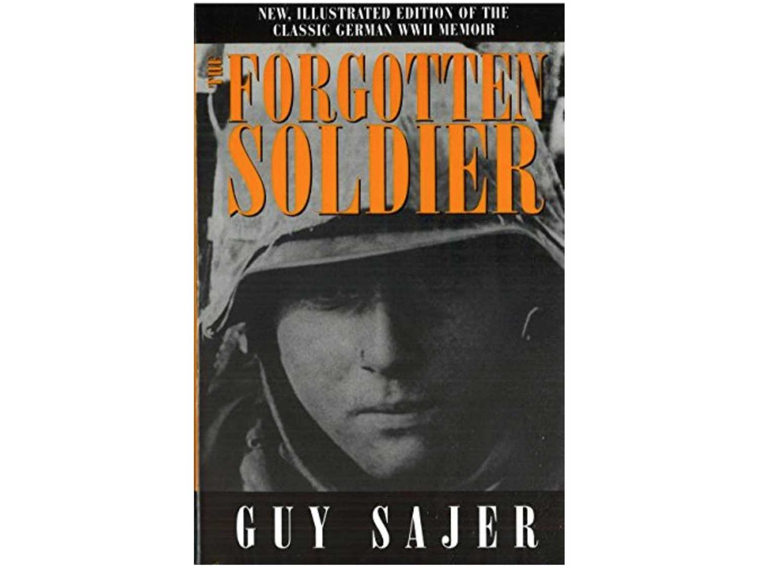 The Forgotten Soldier, by Guy Sajer