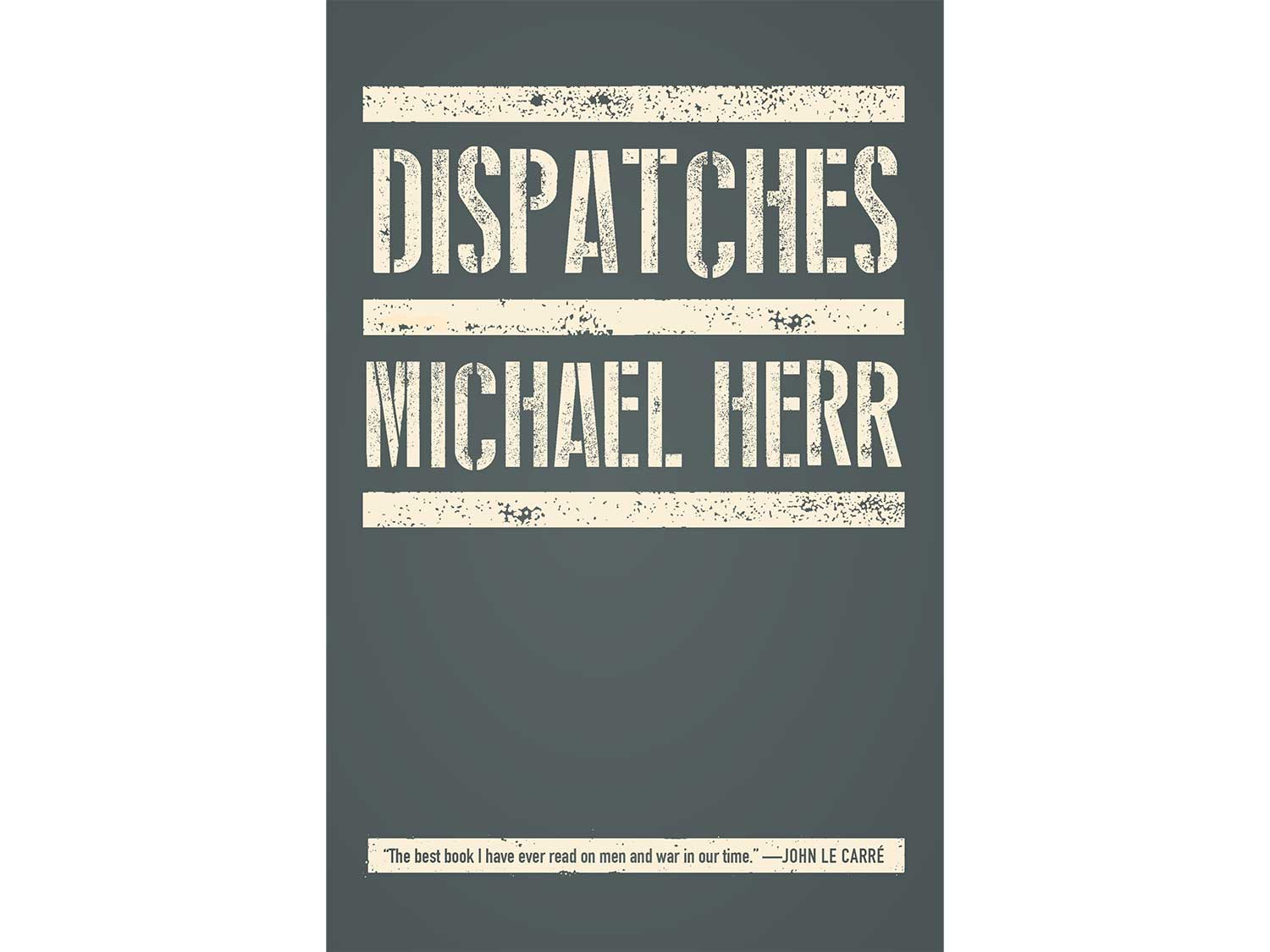 _Dispatches_, by Michael Herr
