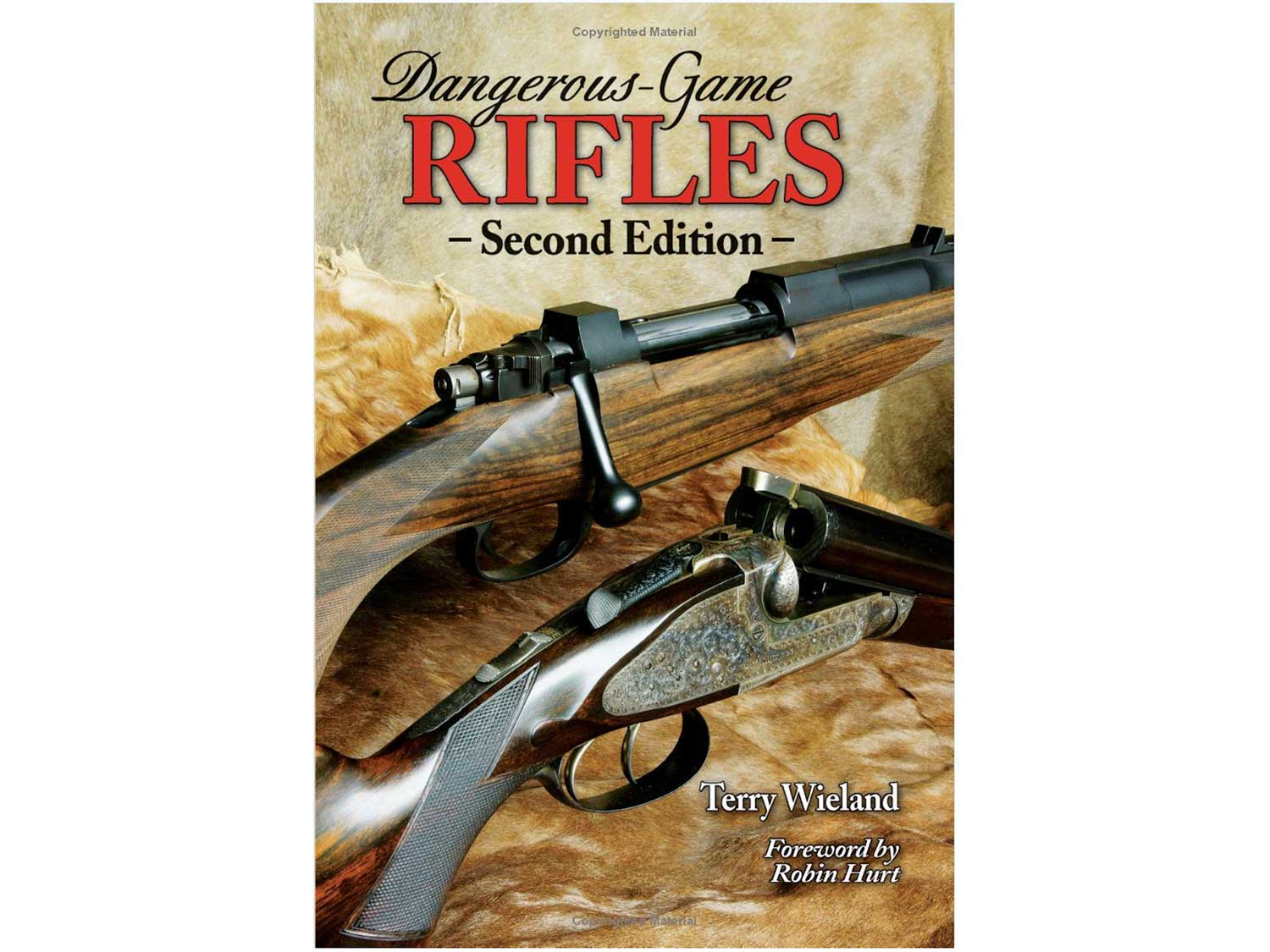 Dangerous Game Rifles, by Terry Wieland