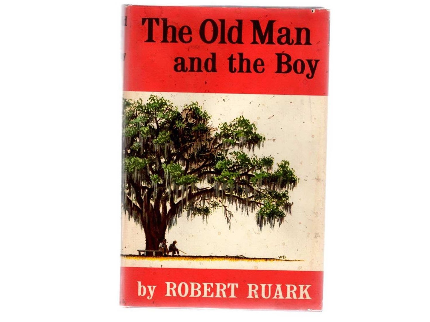 The book cover of Robert Ruark's book: The Old Man and the Boy.