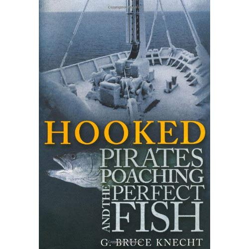 """<i>Hooked: Pirates, Poaching, and the Perfect Fish</i> by G. Bruce Knecht"""" class=""""wp-image-91841″/>           </figure>                   </a>             </div>   <div class="""
