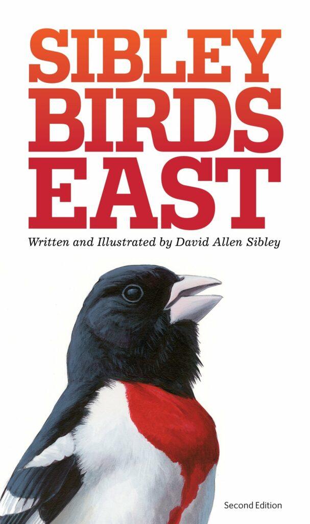 Sibley Birds East Field Guide