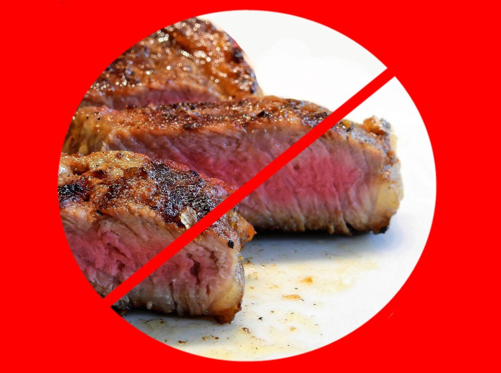 No red meat.